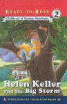 Childhood of Famous Americans: Helen Keller and the Big Storm - Patricia Lakin, Diana Magnuson
