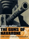 The Guns of Navarone: The Guns of Navarone Series, Book 1 (MP3 Book) - Alistair MacLean, Toby Stephens