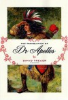 The Translation of Dr Apelles: A Love Story - David Treuer