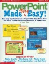 PowerPoint Made Very Easy! - Timothy Green