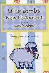Little Lamb New Testament and Psalms, Vest Pocket Edition - Thomas Nelson Publishers