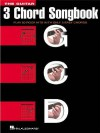 The Guitar 3 Chord Songbook: Play 50 Rock Hits with Only 3 Easy Chords - Songbook, Hal Leonard Publishing Company