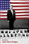 War of the Crazies - John Oliver Hodges