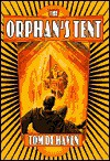 The Orphan's Tent - Tom De Haven, Christopher H. Bing