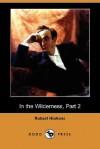 In the Wilderness, Part 2 (Dodo Press) - Robert Smythe Hichens