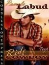 Ride a Cowboy [Ride a Cowboy Series Book 1] - Pamela Labud