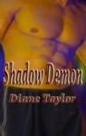 Shadow Demon (Montegard #1) - Diane Taylor
