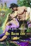 Im Bann Der Liebe - Linda Lael Miller