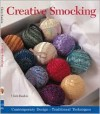 Creative Smocking: Contemporary Designs * Traditional Techniques - Chris Rankin