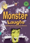 Monster Laughs: Frightfully Funny Jokes about Monsters - Michael Dahl, Brandon Reibeling