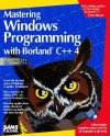 Mastering Windows Programming With Borland C++ 4/Book And Disk - Tom Swan