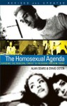 The Homosexual Agenda: Exposing the Principal Threat to Religious Freedom Today - Craig Osten, Alan Sears