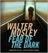 Fear of the Dark (Fearless Jones Series #3) - Michael Boatman, Walter Mosley