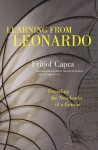 Learning from Leonardo: Decoding the Notebooks of a Genius (BK Currents) - Fritjof Capra