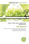 Jim Beaver - Frederic P. Miller, Agnes F. Vandome, John McBrewster
