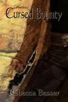 Cursed Bounty - Rebecca Besser