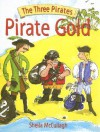 Pirate's Gold (The Three Pirates) (The Three Pirates) - Sheila K. McCullagh, Rupert Van Wyk