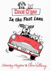 Dixie O'Day: In The Fast Lane (Dixie O Day) - Shirley Hughes, Clara Vulliamy