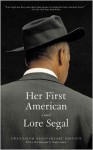 Her First American - Lore Segal