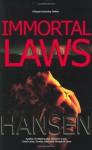 Immortal Laws - Jim Michael Hansen