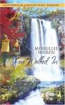 Love Walked in - Merrillee Whren