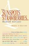 From Sunspots to Strawberries (P) - Rudolf Steiner