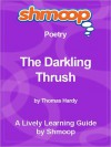 Shmoop Learning Guide: The Darkling Thrush - Shmoop