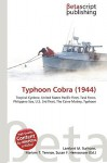 Typhoon Cobra (1944) - Lambert M. Surhone, Susan F. Marseken