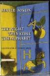 The Night They Stole the Alphabet - Sesyle Joslin, Enrico Arno