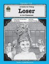 A Guide for Using Loser in the Classroom (Literature Unit) - Michael Levin
