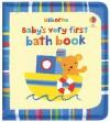 Baby's Very First Bath Book - Stella Baggott