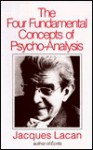 The Four Fundamental Concepts of Psycho-Analysis - Jacques Lacan, Alan Sheridan