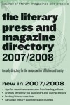 The Literary Press and Magazine Directory 2007/2008: The Only Directory for the Serious Writer of Fiction and Poetry - Council of Literary Magazines and Presses, Percival Everett