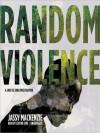 Random Violence - Jassy Mackenzie, Justine Eyre