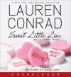 Sweet Little Lies: An L.A. Candy Novel (Audio) - Lauren Conrad, Jenna Lamia