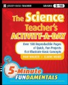 The Science Teacher's Activity-A-Day, Grades 5-10: Over 180 Reproducible Pages of Quick, Fun Projects that Illustrate Basic Concepts (JB-Ed: 5 Minute FUNdamentals) - Pam Walker, Elaine Wood