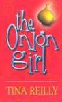 Onion Girl - Martina Reilly