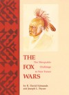 The Fox Wars: The Mesquakie Challenge to New France - R. David Edmunds, Joseph L. Peyser