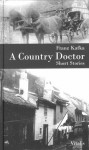 A Country Doctor - Franz Kafka