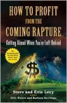 How to Profit from the Coming Rapture - Steve Levy, Evie Levy, Mark Adam Abramowicz, Ellis Weiner, Barbara Davilman