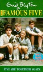 Five are together again (Famous Five TV Tie-Ins) - Enid Blyton