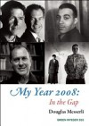 My Year 2008: In the Gap - Douglas Messerli