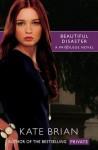 Beautiful Disaster - Kate Brian
