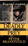 Deadly Prey - Peter Brandvold
