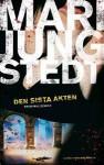 Den sista akten (Anders Knutas, #10) - Mari Jungstedt