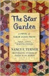 The Star Garden: A Novel of Sarah Agnes Prine - Nancy E. Turner