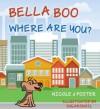 Bella Boo, Where Are You? - Nicole J Foster, SugarSnail