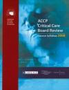 Critical Care Board Review 2008: Course Syllabus - ACCP