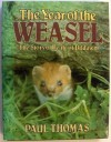 The Year of the Weasel - Paul Thomas