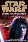 Siege: Star Wars (Clone Wars Gambit) - Karen Miller